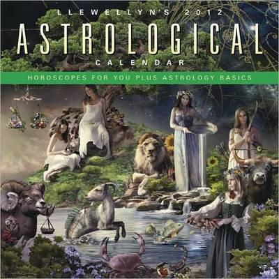llewellyns-2012-astrological-calendar-horoscopes-for-you-plus-an-introduction-to-astrology
