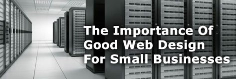 The-Importance-Of-Good-Web-Design-For-Small-Businesses